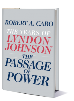 Book Review Parents Have Power To Make >> The Passage Of Power Robert Caro